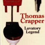 Thomas Crapper Lavatory Legend Book